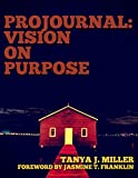 ProJournal: Vision On Purpose