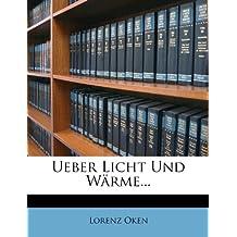 Ueber Licht Und W Rme...