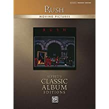 Rush -- Moving Pictures: Drum Transcriptions (Alfred's Classic Album Editions)