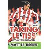 Taking le Tissby Matt Le Tissier