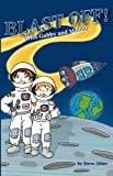 Blast Off! With Gabby and Maddox (Gabby and Maddox Adventure Series Book 2)