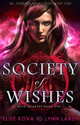 Society of wishes age of magic wish quartet book 1 kindle society of wishes age of magic wish quartet book 1 by kova fandeluxe Choice Image