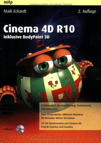 Cinema 4D R10: Inklusive BodyPaint 3D