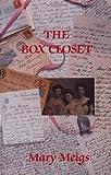 Box Closet, Mary Meigs, 0889222533