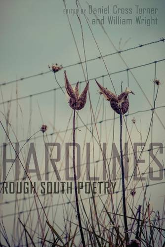 Hard Lines: Rough South Poetry