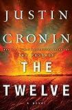 The Twelve, Justin Cronin, 1410453022