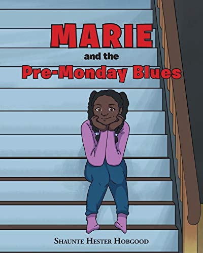 Marie and the Pre-Monday Blues