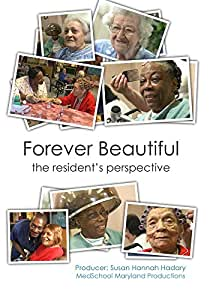 Forever Beautiful: The Resident's Perspective