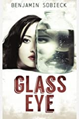 Glass Eye: Confessions of a Fake Psychic Detective Paperback