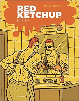 Red Ketchup T 09 Elixir X Amazon Ca Godbout Real Fournier Pierre Books