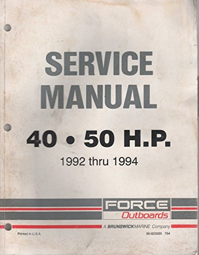 (1995 FORCE OUTBOARDS 40/50 HP SERVICE MANUAL 90-828821 (851))