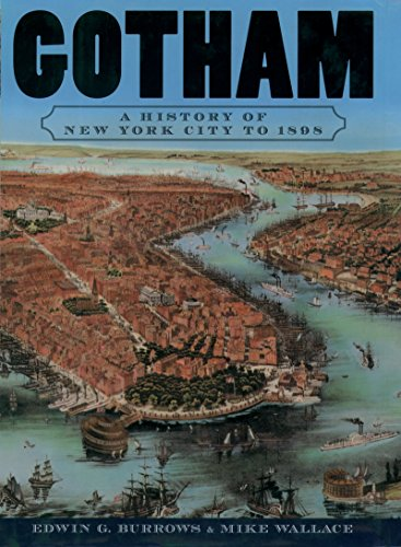 Gotham: A History of New York City to 1898 (The History of NYC Series)](New York History)