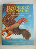 Feathered Dinosaurs and the Origin of Flight, , 1932075011
