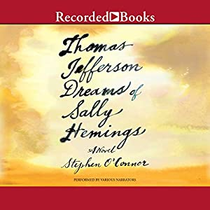 Thomas Jefferson Dreams of Sally Hemings Audiobook