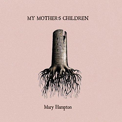 My Mother`s Children