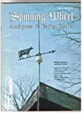 SPINNING WHEEL MAGAZINE ANTIQUES & EARLY CRAFTS MARCH 1977 WITH COW WEATHER VANE & GLASS LIGHTNING ROD BALL ON BARN ROOF