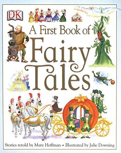 (A First Book of Fairy Tales)