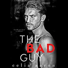 The Bad Guy Audiobook by Celia Aaron Narrated by Lance Greenfield, Stephen Dexter, Erin Mallon