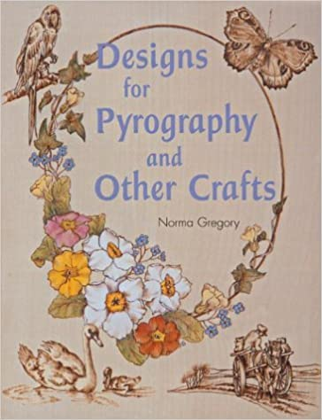 Book Designs for Pyrography and Other Crafts by Norma Gregory (2003-08-28)