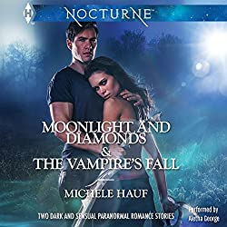 Moonlight and Diamonds and The Vampire's Fall