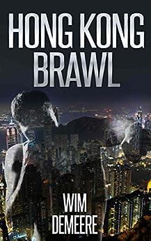 Hong Kong Brawl, A Short Story by [Demeere, Wim]