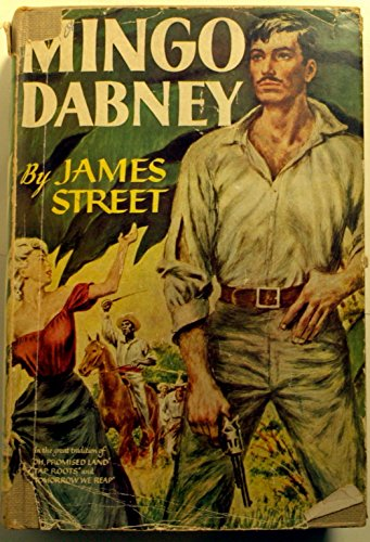 Mingo Dabney by James H. Street