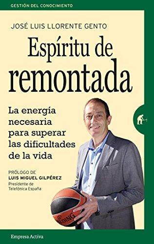 Espíritu de remontada (Gestión del conocimiento) (Spanish Edition)