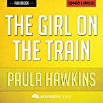 The Girl on the Train, by Paula Hawkins | Unofficial & Independent Summary & Analysis |  Leopard Books