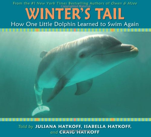 Download Winter's Tail: How One Little Dolphin Learned To Swim Again pdf