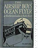 img - for The Airship Boys' Ocean Flyer, or, New York to London in Twelve Hours book / textbook / text book