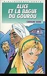 Alice et la bague du gourou par Caroline Quine