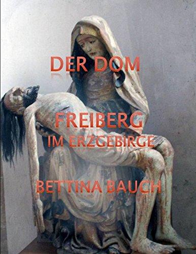 Freiberg im Erzgebirge: Der DOM