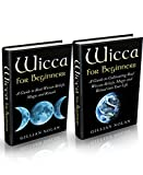 Wicca: Wicca for Beginners Masterclass Kit: BOX SET Wicca Guide (Wiccan Spells - Witchcraft - Wicca Books - Wiccan Love Spells - Paganism - Candle Magic)
