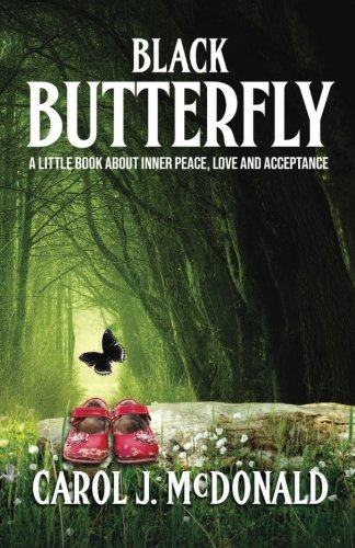 Black Butterfly: A Story About Wonder and Wondering
