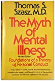 The Myth of Mental Illness 9780060141967
