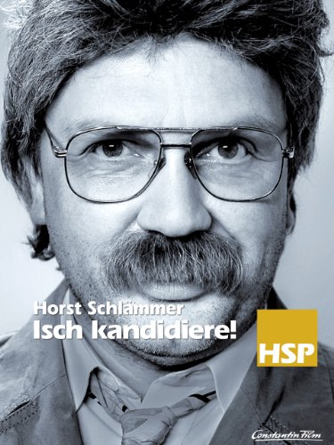 Horst Schlämmer - Isch kandidiere! Film