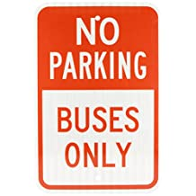 "SmartSign 3M High Intensity Grade Reflective Sign, Legend ""No Parking-Buses Only"", 18"" High X 12"" Wide, Red on White"