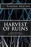 Harvest of Ruins, Sandra Ruttan, 1469957868