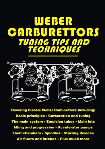 Carburetor Manual - Weber Carburettors Tips and Techniques: Workshop Manual