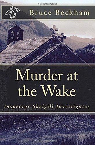 Murder at the Wake: Inspector Skelgill Investigates