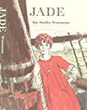 Front cover for the book Jade by Sally Watson