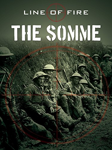 Line of Fire: The Somme