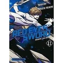 Red eyes sword - Tome 11: Akame Ga Kill !
