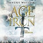 Der Krieger (Age of Iron 1) | Angus Watson