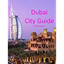 Dubai City Guide (Waterfront Series Book 24)