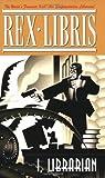 Rex Libris, tome 1 : I, Librarian par Turner