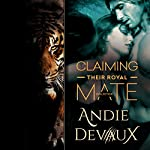 Claiming Their Royal Mate: The Collection | Andie Devaux