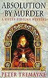 Absolution by Murder (Sister Fidelma) by Peter Tremayne (5-Jan-1995) Paperback