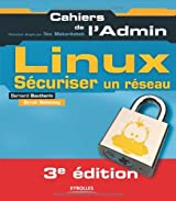 Linux : Sécuriser un réseau