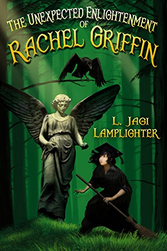 The Unexpected Enlightenment of Rachel Griffin (Books of Unexpected Enlightenment Book 1) by [Lamplighter, L. Jagi]